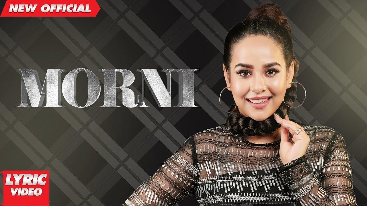 Download MORNI (Lyrical Video) | SUNANDA SHARMA | JAANI | SUKH-E | Latest Punjabi Songs 2018