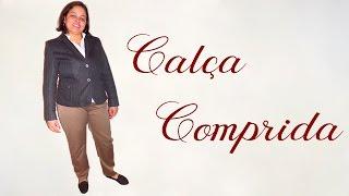 Vídeo aula- Calça comprida feminina