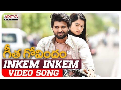 Inkem Inkem Video Song | Geetha Govindam Songs | Vijay Devarakonda, Rashmika Mandanna