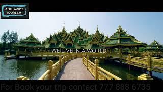 Thailand tour amazing thailand tour Anil modi tourism