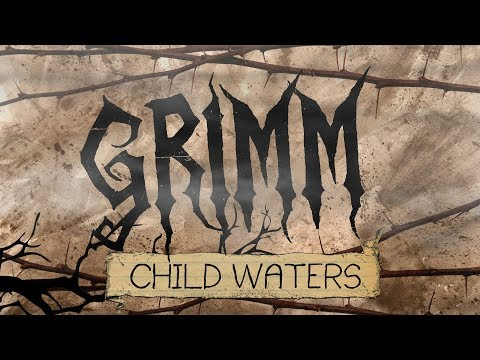 """GRIMM - Chapter 7 """"Child Waters"""""""