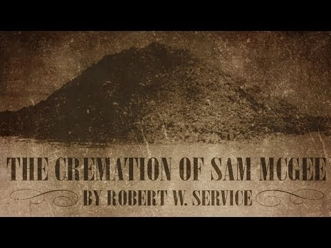 THE CREMATION OF SAM MCGEE Robert W. Service | Scary Stories | Classic Horror Poem (Poetry)