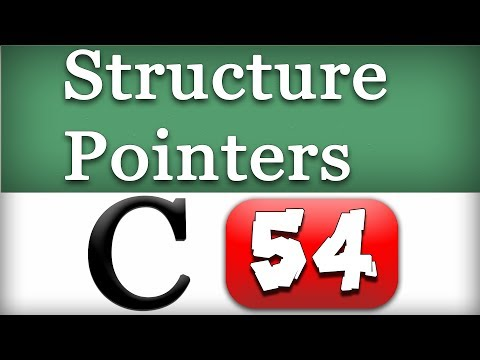 54 | Structure Pointers in C Programming Language Video Tutorial