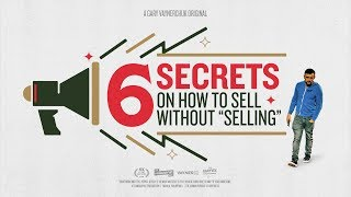 """6 Tips on H๐w to Sell Without """"Selling"""" 