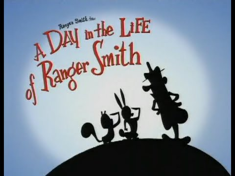 A Day in the Life of Ranger Smith - John K - Spümcø