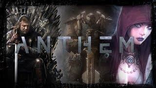 Anthem Lore: What Dragon Age Origins And Game of Thrones Can Tell Us About The Story (part 1)