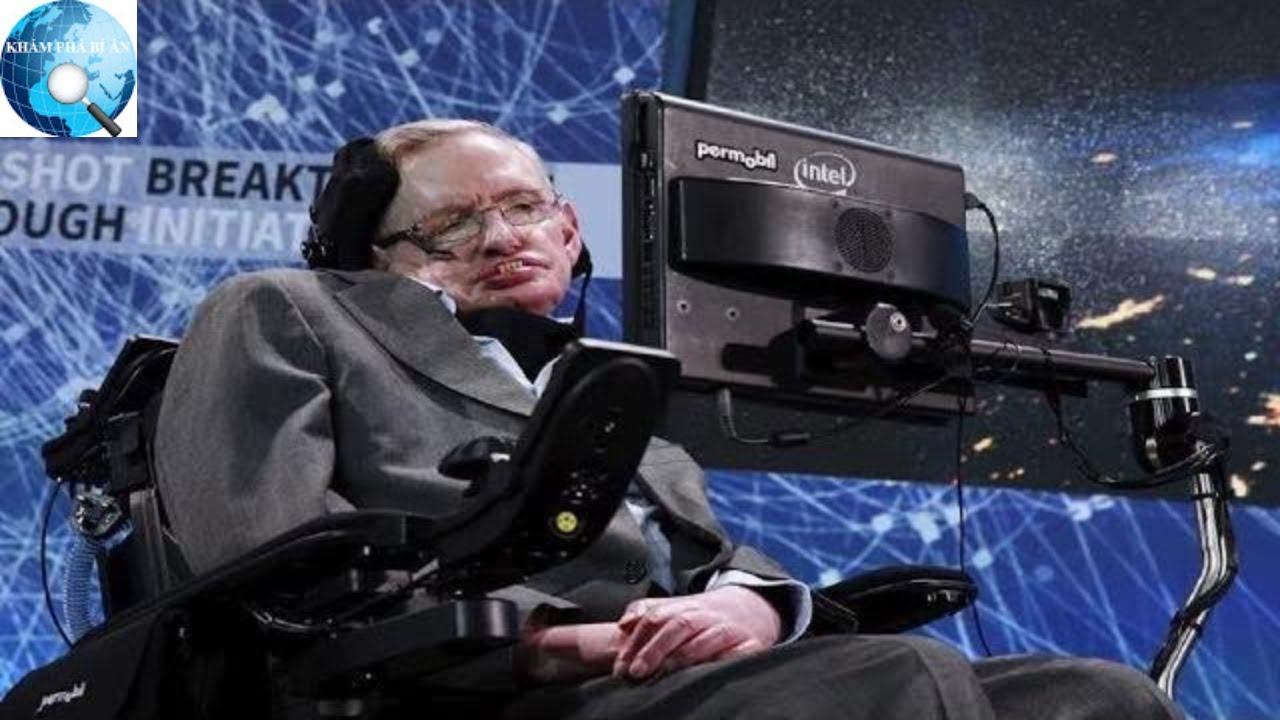 Vì sao Stephen Hawking – nhà khoa học đang khiến cả thế giới khóc thương được tôn vinh là thiên tài?