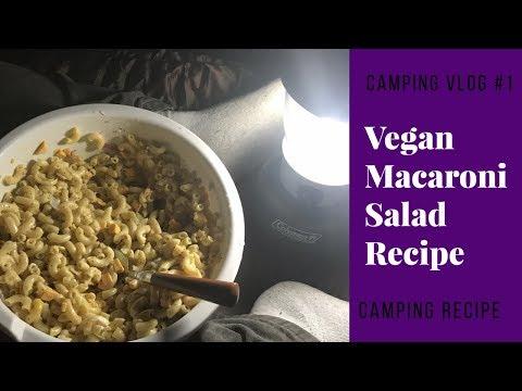 EASY Vegan Macaroni Salad Recipe | Camping Vlog Pt 1