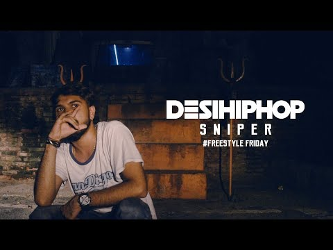Sniper (Boom Shiva) | Freestyle Friday | Delhi | Desi Hip Hop 2017