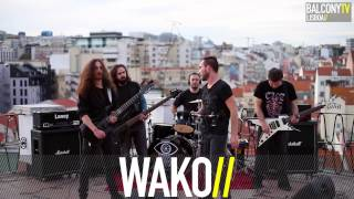 WAKO - DRIFTING BEYOND REALITY (BalconyTV)