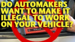 Do Automakers Want to Make it Illegal to Work On Your Vehicle? -ETCG1
