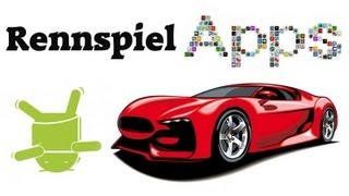 Top 5 : Android Racing Games / Rennspiele [deutsch] [HD]
