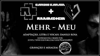 Rammstein + Cardiokarma - Mehr / Meu