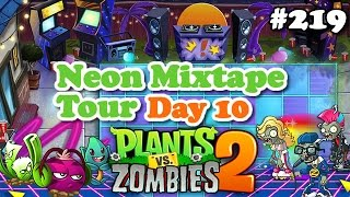Plants vs. Zombies 2 - Neon Mixtape Tour Day 10 - Turnê Idade da Juba