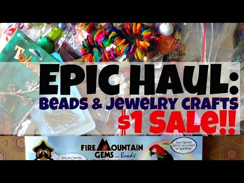 Epic Bead & Jewelry Crafts Haul: Fire Mountain Gems $1 Sale (Dollar Store Crafts)