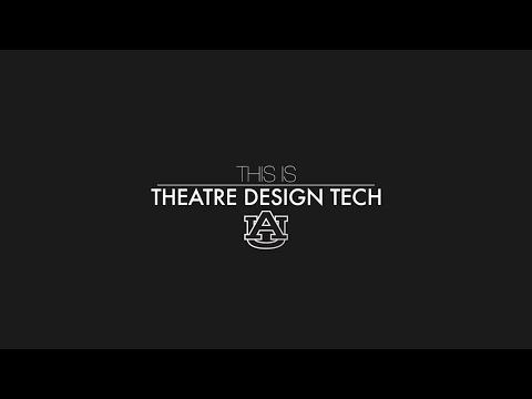 This is Theatre Design Tech: Auburn University