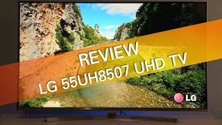 LG 55UH8507 UH8500 UHD TV review