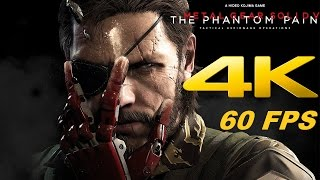 Metal Gear Solid 5 Phantom Pain - Gameplay 4K 60FPS Prologue [2160p 60fps]