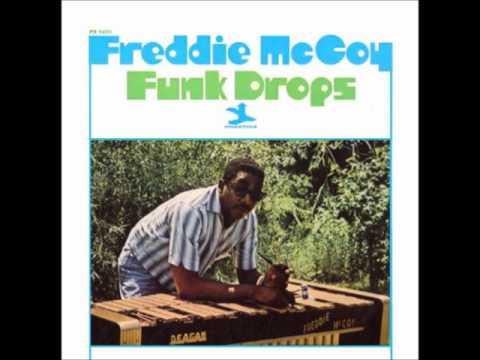 Freddie Mccoy    funk drops