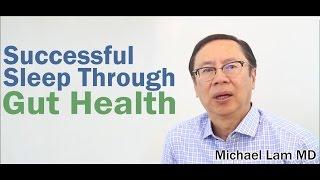 Successful Sleep Through Gut Health