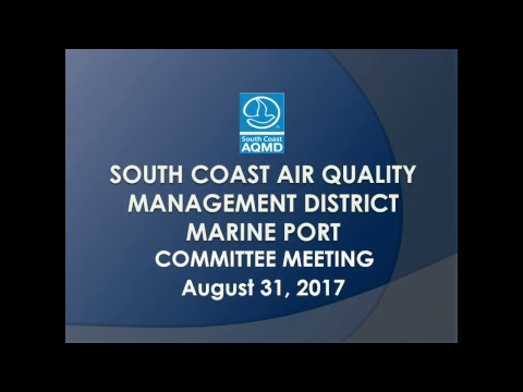 SCAQMD Marine Port Committee Meeting - August 31, 2017