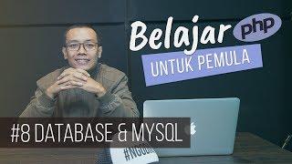 Belajar PHP untuk PEMULA : DATABASE & MySQL