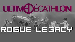 Ultime Décathlon - Soirée de Clôture 5eme Epreuve (Rogue Legacy)