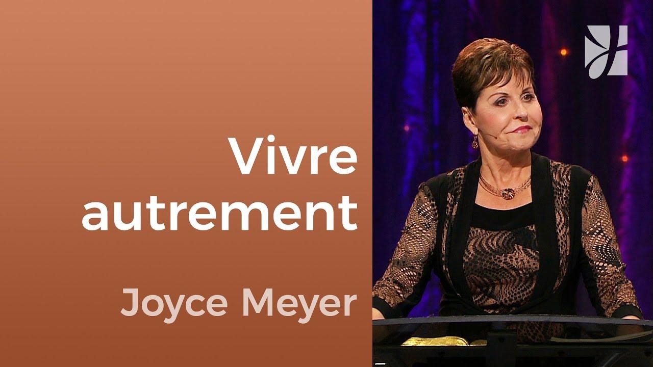 Une nouvelle façon de vivre - Joyce Meyer - Fortifié par la foi