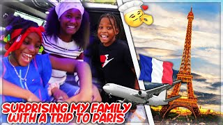 Surprising My Family With A Trip To Paris!