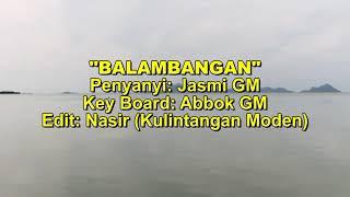 BALAMBANGAN - Jasmi