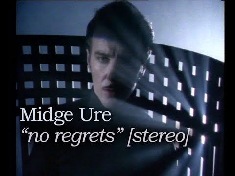 Midge Ure - No Regrets [stereo - high quality]