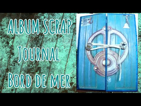 ALBUM SCRAP 🦀 Le Chant Du Loup!⚓️🏝( Papier Bloc ACTION/ Paper Craft Set)