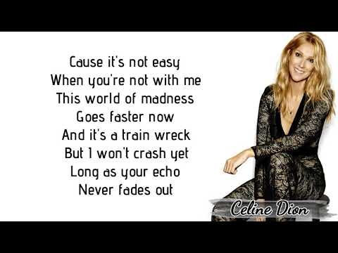 Celine Dion - Courage (Lyrics)