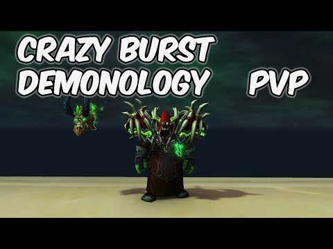 Crazy Burst - 8.1 Demonology Warlock PvP - WoW BFA