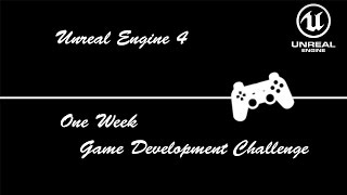 Unreal Engine 4 : 7 Day Game Challenge #2 --- (Day 4)