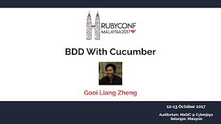 BDD With Cucumber - RubyConfMY 2017