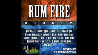 DJ RetroActive - Rum Fire Riddim Mix (Full) [JA Prod] January 2012