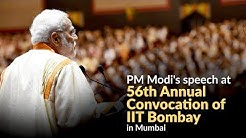 PM Modi's speech at 56th Annual Convocation of IIT Bombay in Mumbai