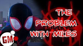 Into the Spider-Verse - The Problem With Miles