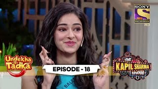 Fun & Laughter With The Students | Undekha Tadka | Ep 18 | The Kapil Sharma Show Season 2