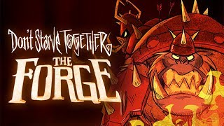 The Forge Returns! - Don't Starve Together The Forge Gameplay - Beta
