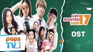 Lời Nguyền Tuổi 17 OST (P336 Band) - Phim Tình Cảm Học Đường Vui Nhộn | POPS TV