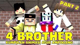 KUMPULAN ANIMASI SKETSA 4 BROTHER AGUS AMPOLLENG SEASON #2 | A…