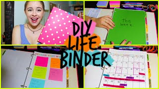 DIY: Life Binder! Organize your Calendar, Work, School +MORE!