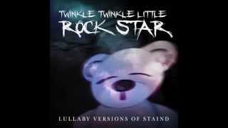 It's Been Awhile Lullaby Versions of Staind by Twinkle Twinkle Little Rock Star