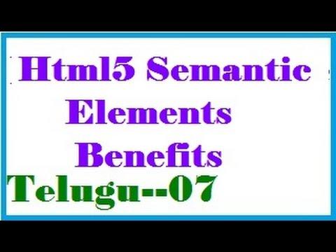 Benefits of Using the Html5 Semantic Elements in Telugu
