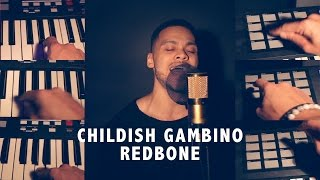 Childish Gambino - Redbone (Cover)
