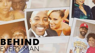 First Look: Behind Every Man Returns January 30 | Behind Every Man | Oprah Winfrey Network
