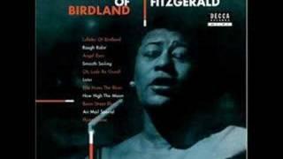 Lullaby of Birdland - Ella Fitzgerald 4/25/17- 6/15/96