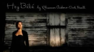 Rhiannon Giddens - Hey Bébé